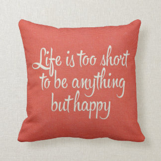 Life is Short Be Happy Red Canvas Pillow