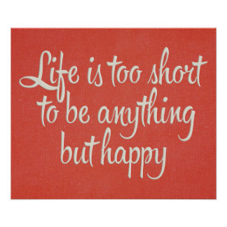 Life is Short Be Happy Red Canvas Poster