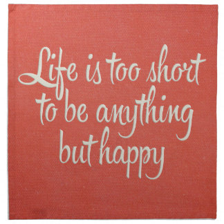 Life is Short Be Happy Red Canvas Printed Napkins
