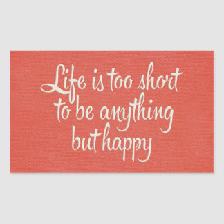 Life is Short Be Happy Red Canvas Rectangular Sticker