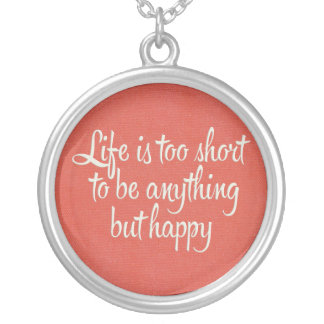 Life is Short Be Happy Red Canvas Round Pendant Necklace