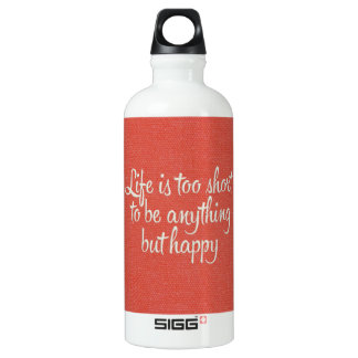 Life is Short Be Happy Red Canvas SIGG Traveler 0.6L Water Bottle