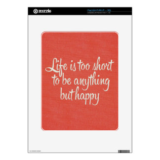 Life is Short Be Happy Red Canvas Decal For The iPad