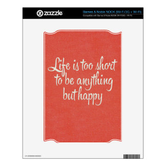 Life is Short Be Happy Red Canvas Skin For The NOOK