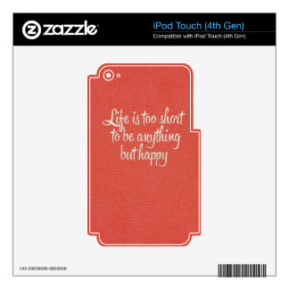 Life is Short Be Happy Red Canvas Skin For iPod Touch 4G