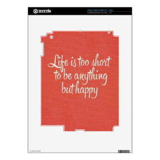Life is Short Be Happy Red Canvas Decal For The iPad 2