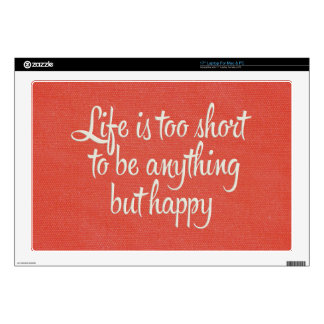 """Life is Short Be Happy Red Canvas Decals For 17"""" Laptops"""