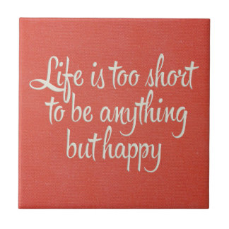 Life is Short Be Happy Red Canvas Tile