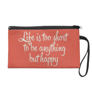 Life is Short Be Happy Red Canvas Wristlet