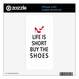 Life is short, buy the shoes iPhone 4S decal