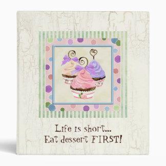 Life is Short, Eat Dessert First Recipe Binder