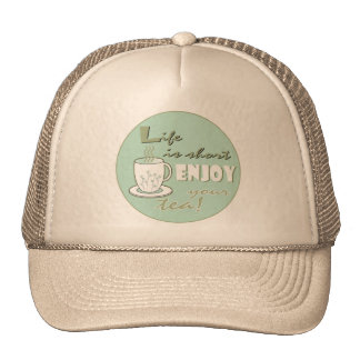 Life is Short Enjoy Your Tea - Pale Green Mesh Hats