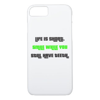Life is short. iPhone 7 case
