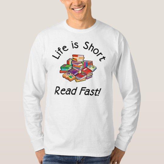 Life is Short Mens Light Long Sleeve T, 4 colors T-Shirt