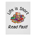 Life is Short Posters, 4 sizes, 5 paper types