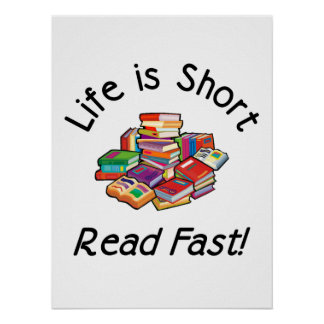 Life is Short Posters, 4 sizes, 5 paper types Poster