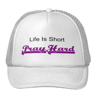 Life is short, Pray hard christian gift Mesh Hats