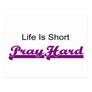 Life is short, Pray hard christian gift Postcard
