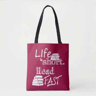 Life is Short, Read Fast Book Bag
