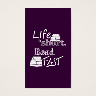 Life is Short, Read Fast Business Card