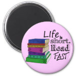 Life is Short. Read Fast. Fridge Magnet