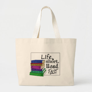 Life is Short. Read Fast. Large Tote Bag