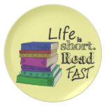 Life is Short. Read Fast. Party Plate