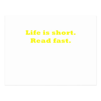 Life is Short Read Fast Postcard