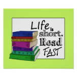 Life is Short. Read Fast. Poster