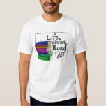 Life is Short. Read Fast. Tee Shirts