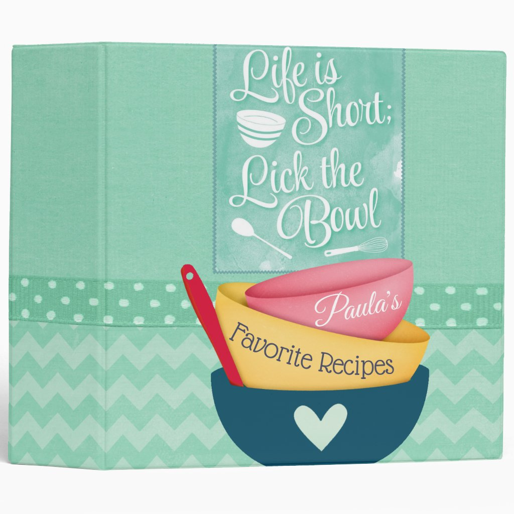 Life Is Short Recipe Binder 3 Ring Binder
