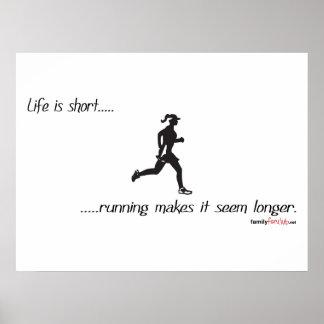 Life Is Short - Running Poster