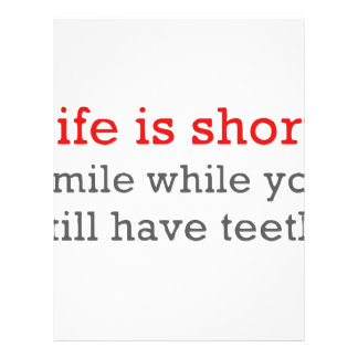 Life Is Short, Smile While You Still Have Teeth Letterhead