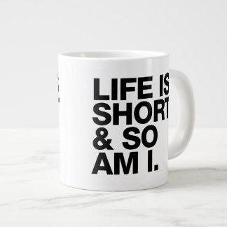 Life is Short & So Am I Funny Quote 20 Oz Large Ceramic Coffee Mug