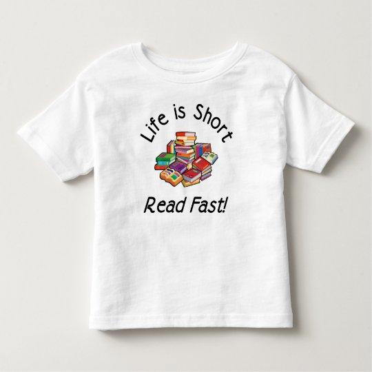 Life is Short Toddler Basic T, 6 colors Toddler T-shirt