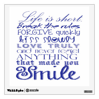 Life is short.. wall decal