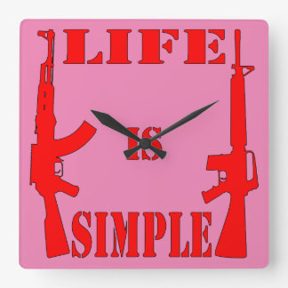 Life Is Simple AK-47 AR-15 Square Wall Clock