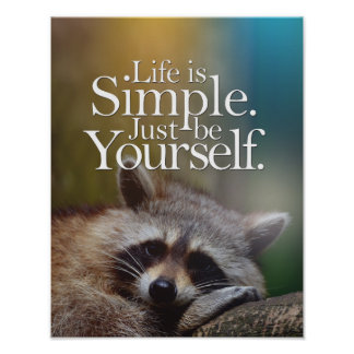 Life Is Simple Be Yourself Inspirational Quote Poster
