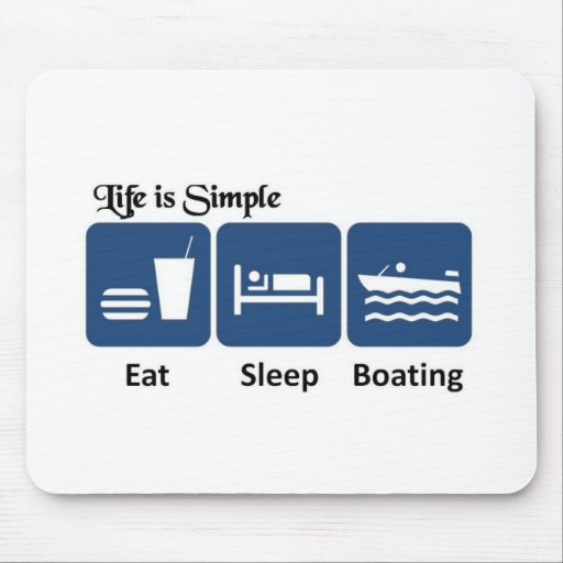 Life is simple, boating mouse pad
