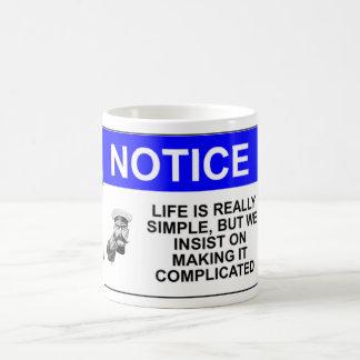 Life is Simple Coffee Mug