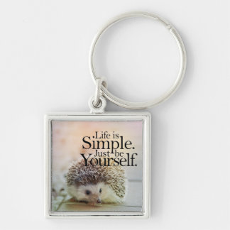 Life Is Simple Cute Hedgehog Inspirational Quote Keychain