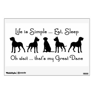 Life is Simple Eat Sleep Great Dane Humour Quote Wall Decals