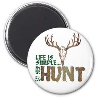 Life is Simple. Eat Sleep Hunt. 2 Inch Round Magnet
