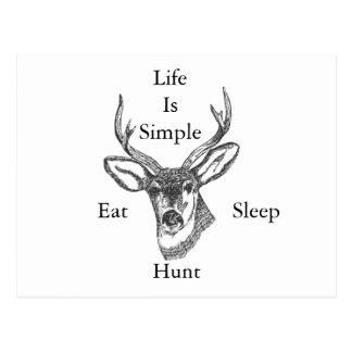 Life Is Simple Eat, Sleep, Hunt! Postcard