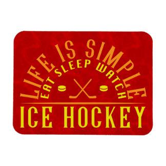 Life Is Simple Eat Sleep Watch Ice Hockey Magnet