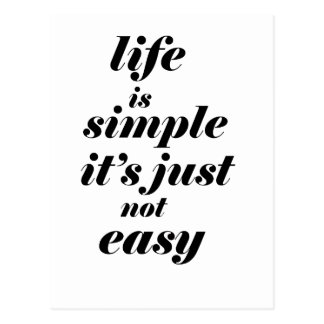 life is simple it;s just note easy postcard
