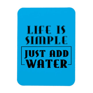 LIFE IS SIMPLE JUST ADD WATER MOTTO SURFERS SURF S MAGNET