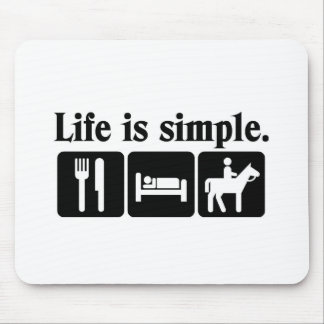 Life is simple mousepads