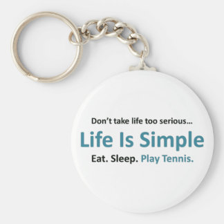 Life is simple play tennis key chain
