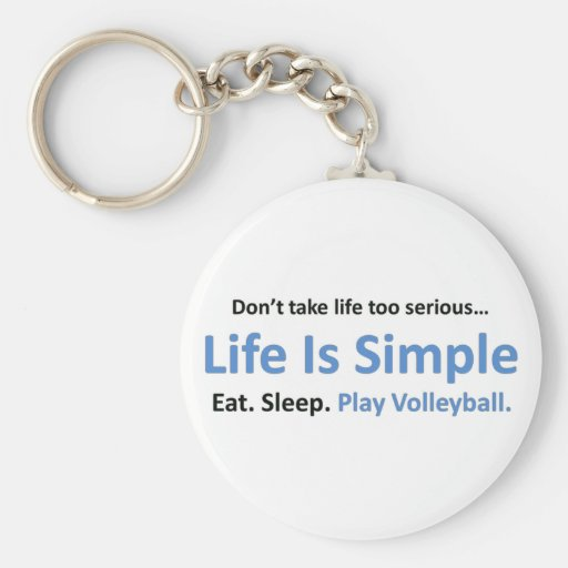 Life is simple, play volleyball keychain